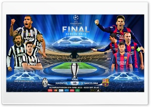 JUVENTUS - FC BARCELONA CHAMPIONS LEAGUE FINAL HD Wide Wallpaper for 4K UHD Widescreen desktop & smartphone