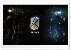 K Heroes HD Wide Wallpaper for Widescreen