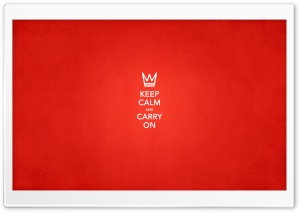 Keep Calm Ultra HD Wallpaper for 4K UHD Widescreen desktop, tablet & smartphone
