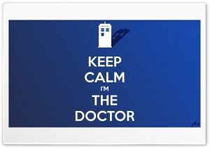 Keep Calm Im The Doctor HD Wide Wallpaper for 4K UHD Widescreen desktop & smartphone