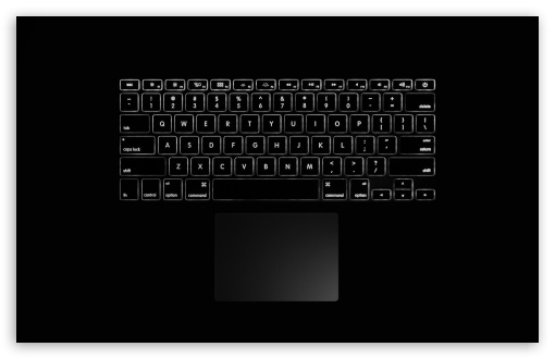 Keyboard and Touchpad ❤ 4K UHD Wallpaper for Wide 16:10 5:3 Widescreen WHXGA WQXGA WUXGA WXGA WGA ; 4K UHD 16:9 Ultra High Definition 2160p 1440p 1080p 900p 720p ; UHD 16:9 2160p 1440p 1080p 900p 720p ; Standard 4:3 5:4 3:2 Fullscreen UXGA XGA SVGA QSXGA SXGA DVGA HVGA HQVGA ( Apple PowerBook G4 iPhone 4 3G 3GS iPod Touch ) ; Tablet 1:1 ; iPad 1/2/Mini ; Mobile 4:3 5:3 3:2 16:9 5:4 - UXGA XGA SVGA WGA DVGA HVGA HQVGA ( Apple PowerBook G4 iPhone 4 3G 3GS iPod Touch ) 2160p 1440p 1080p 900p 720p QSXGA SXGA ;