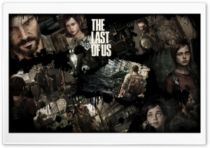 Last Of Us Screeens HD Wide Wallpaper for Widescreen
