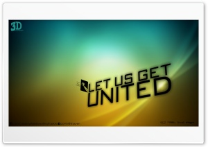 Lets Get United HD Wide Wallpaper for Widescreen