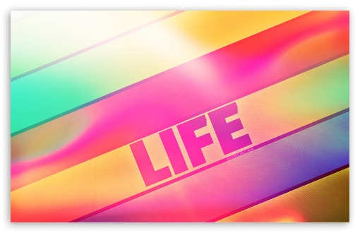 Life ❤ 4K UHD Wallpaper for Wide 16:10 5:3 Widescreen WHXGA WQXGA WUXGA WXGA WGA ; 4K UHD 16:9 Ultra High Definition 2160p 1440p 1080p 900p 720p ; Standard 4:3 5:4 3:2 Fullscreen UXGA XGA SVGA QSXGA SXGA DVGA HVGA HQVGA ( Apple PowerBook G4 iPhone 4 3G 3GS iPod Touch ) ; Tablet 1:1 ; iPad 1/2/Mini ; Mobile 4:3 5:3 3:2 16:9 5:4 - UXGA XGA SVGA WGA DVGA HVGA HQVGA ( Apple PowerBook G4 iPhone 4 3G 3GS iPod Touch ) 2160p 1440p 1080p 900p 720p QSXGA SXGA ;