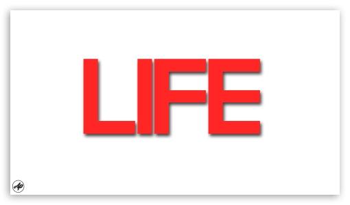 Life UltraHD Wallpaper for 8K UHD TV 16:9 Ultra High Definition 2160p 1440p 1080p 900p 720p ; Tablet 1:1 ; Mobile 16:9 - 2160p 1440p 1080p 900p 720p ;