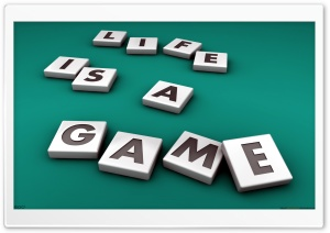 Life Is A Game HD Wide Wallpaper for 4K UHD Widescreen desktop & smartphone
