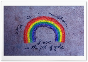 Life Is A Rainbow HD Wide Wallpaper for Widescreen