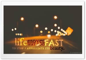 Life Moves To Fast HD Wide Wallpaper for Widescreen