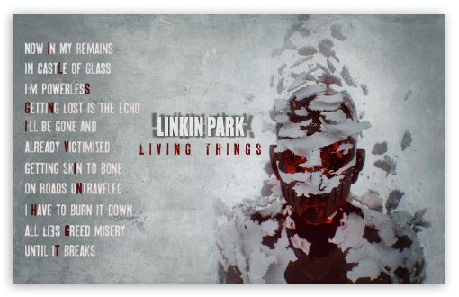LINKIN PARK ❤ 4K UHD Wallpaper for Wide 16:10 5:3 Widescreen WHXGA WQXGA WUXGA WXGA WGA ; 4K UHD 16:9 Ultra High Definition 2160p 1440p 1080p 900p 720p ; Standard 4:3 3:2 Fullscreen UXGA XGA SVGA DVGA HVGA HQVGA ( Apple PowerBook G4 iPhone 4 3G 3GS iPod Touch ) ; iPad 1/2/Mini ; Mobile 4:3 5:3 3:2 16:9 - UXGA XGA SVGA WGA DVGA HVGA HQVGA ( Apple PowerBook G4 iPhone 4 3G 3GS iPod Touch ) 2160p 1440p 1080p 900p 720p ;