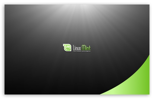Linux Mint HD wallpaper for Wide 16:10 5:3 Widescreen WHXGA WQXGA WUXGA WXGA WGA ; HD 16:9 High Definition WQHD QWXGA 1080p 900p 720p QHD nHD ; Standard 4:3 5:4 3:2 Fullscreen UXGA XGA SVGA QSXGA SXGA DVGA HVGA HQVGA devices ( Apple PowerBook G4 iPhone 4 3G 3GS iPod Touch ) ; Tablet 1:1 ; iPad 1/2/Mini ; Mobile 4:3 5:3 3:2 16:9 5:4 - UXGA XGA SVGA WGA DVGA HVGA HQVGA devices ( Apple PowerBook G4 iPhone 4 3G 3GS iPod Touch ) WQHD QWXGA 1080p 900p 720p QHD nHD QSXGA SXGA ; Dual 16:10 5:3 16:9 4:3 5:4 WHXGA WQXGA WUXGA WXGA WGA WQHD QWXGA 1080p 900p 720p QHD nHD UXGA XGA SVGA QSXGA SXGA ;