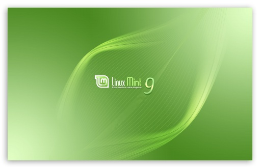 Linux Mint 9 HD wallpaper for Wide 16:10 5:3 Widescreen WHXGA WQXGA WUXGA WXGA WGA ; HD 16:9 High Definition WQHD QWXGA 1080p 900p 720p QHD nHD ; Standard 4:3 5:4 3:2 Fullscreen UXGA XGA SVGA QSXGA SXGA DVGA HVGA HQVGA devices ( Apple PowerBook G4 iPhone 4 3G 3GS iPod Touch ) ; Tablet 1:1 ; iPad 1/2/Mini ; Mobile 4:3 5:3 3:2 16:9 5:4 - UXGA XGA SVGA WGA DVGA HVGA HQVGA devices ( Apple PowerBook G4 iPhone 4 3G 3GS iPod Touch ) WQHD QWXGA 1080p 900p 720p QHD nHD QSXGA SXGA ;
