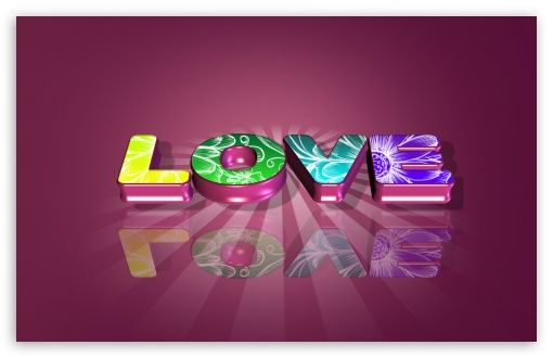 Love HD wallpaper for Wide 16:10 5:3 Widescreen WHXGA WQXGA WUXGA WXGA WGA ; HD 16:9 High Definition WQHD QWXGA 1080p 900p 720p QHD nHD ; Standard 4:3 5:4 3:2 Fullscreen UXGA XGA SVGA QSXGA SXGA DVGA HVGA HQVGA devices ( Apple PowerBook G4 iPhone 4 3G 3GS iPod Touch ) ; iPad 1/2/Mini ; Mobile 4:3 5:3 3:2 16:9 5:4 - UXGA XGA SVGA WGA DVGA HVGA HQVGA devices ( Apple PowerBook G4 iPhone 4 3G 3GS iPod Touch ) WQHD QWXGA 1080p 900p 720p QHD nHD QSXGA SXGA ; Dual 4:3 5:4 UXGA XGA SVGA QSXGA SXGA ;