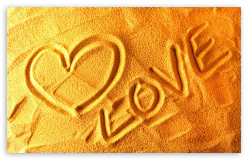 Love   Sand HD wallpaper for Wide 16:10 5:3 Widescreen WHXGA WQXGA WUXGA WXGA WGA ; HD 16:9 High Definition WQHD QWXGA 1080p 900p 720p QHD nHD ; Standard 3:2 Fullscreen DVGA HVGA HQVGA devices ( Apple PowerBook G4 iPhone 4 3G 3GS iPod Touch ) ; Mobile 5:3 3:2 16:9 - WGA DVGA HVGA HQVGA devices ( Apple PowerBook G4 iPhone 4 3G 3GS iPod Touch ) WQHD QWXGA 1080p 900p 720p QHD nHD ;