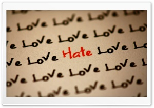 Love and Hate HD Wide Wallpaper for 4K UHD Widescreen desktop & smartphone