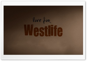 Love For Westlife HD Wide Wallpaper for Widescreen