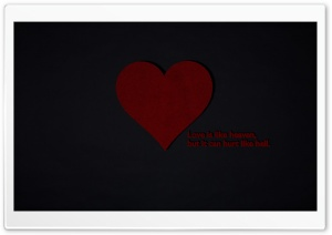 Love is like Heaven, but it can Hurt like Hell HD Wide Wallpaper for Widescreen