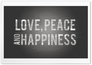Love, Peace and Happiness HD Wide Wallpaper for 4K UHD Widescreen desktop & smartphone