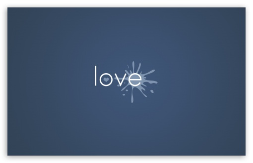 Love Splash UltraHD Wallpaper for Wide 16:10 5:3 Widescreen WHXGA WQXGA WUXGA WXGA WGA ; 8K UHD TV 16:9 Ultra High Definition 2160p 1440p 1080p 900p 720p ; Standard 4:3 5:4 3:2 Fullscreen UXGA XGA SVGA QSXGA SXGA DVGA HVGA HQVGA ( Apple PowerBook G4 iPhone 4 3G 3GS iPod Touch ) ; Tablet 1:1 ; iPad 1/2/Mini ; Mobile 4:3 5:3 3:2 16:9 5:4 - UXGA XGA SVGA WGA DVGA HVGA HQVGA ( Apple PowerBook G4 iPhone 4 3G 3GS iPod Touch ) 2160p 1440p 1080p 900p 720p QSXGA SXGA ; Dual 16:10 5:3 16:9 4:3 5:4 WHXGA WQXGA WUXGA WXGA WGA 2160p 1440p 1080p 900p 720p UXGA XGA SVGA QSXGA SXGA ;