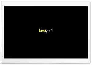 Loveyou HD Wide Wallpaper for Widescreen