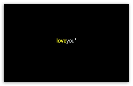 Loveyou HD wallpaper for Wide 16:10 5:3 Widescreen WHXGA WQXGA WUXGA WXGA WGA ; HD 16:9 High Definition WQHD QWXGA 1080p 900p 720p QHD nHD ; Standard 4:3 5:4 3:2 Fullscreen UXGA XGA SVGA QSXGA SXGA DVGA HVGA HQVGA devices ( Apple PowerBook G4 iPhone 4 3G 3GS iPod Touch ) ; Tablet 1:1 ; iPad 1/2/Mini ; Mobile 4:3 5:3 3:2 16:9 5:4 - UXGA XGA SVGA WGA DVGA HVGA HQVGA devices ( Apple PowerBook G4 iPhone 4 3G 3GS iPod Touch ) WQHD QWXGA 1080p 900p 720p QHD nHD QSXGA SXGA ; Dual 16:10 5:3 16:9 4:3 5:4 WHXGA WQXGA WUXGA WXGA WGA WQHD QWXGA 1080p 900p 720p QHD nHD UXGA XGA SVGA QSXGA SXGA ;