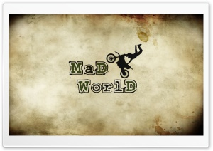 Mad World HD Wide Wallpaper for Widescreen