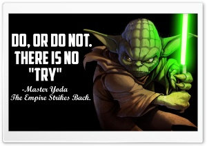 Master Yoda Quote - 4K HD Wide Wallpaper for Widescreen