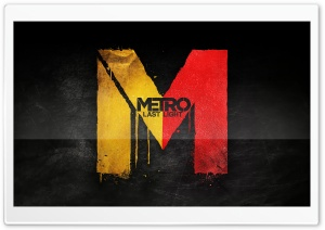 Metro Last Light Ultra HD Wallpaper for 4K UHD Widescreen desktop, tablet & smartphone