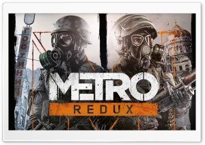Metro Redux HD Wide Wallpaper for Widescreen