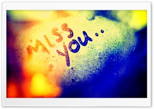 Miss You HD Wide Wallpaper for 4K UHD Widescreen desktop & smartphone