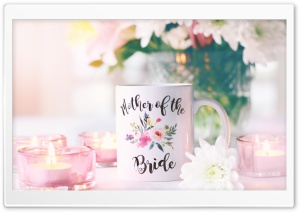 Mother Of The Bride Mug HD Wide Wallpaper for Widescreen