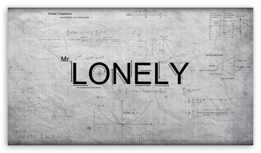Mr.Lonely UltraHD Wallpaper for 8K UHD TV 16:9 Ultra High Definition 2160p 1440p 1080p 900p 720p ; Mobile 16:9 - 2160p 1440p 1080p 900p 720p ;