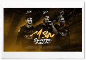 MSN messi suarez neymar HD Wide Wallpaper for Widescreen