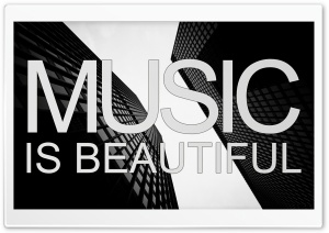 Music is Beautiful HD Wide Wallpaper for 4K UHD Widescreen desktop & smartphone