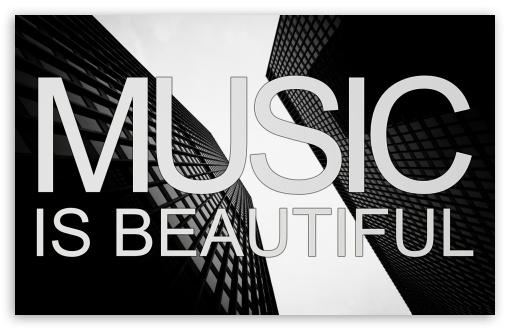 Music is Beautiful HD wallpaper for Wide 16:10 5:3 Widescreen WHXGA WQXGA WUXGA WXGA WGA ; HD 16:9 High Definition WQHD QWXGA 1080p 900p 720p QHD nHD ; Standard 3:2 Fullscreen DVGA HVGA HQVGA devices ( Apple PowerBook G4 iPhone 4 3G 3GS iPod Touch ) ; Mobile 5:3 3:2 16:9 - WGA DVGA HVGA HQVGA devices ( Apple PowerBook G4 iPhone 4 3G 3GS iPod Touch ) WQHD QWXGA 1080p 900p 720p QHD nHD ;