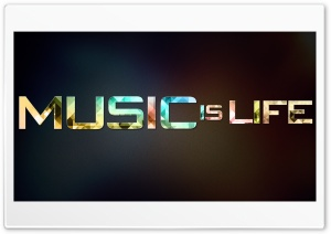 Music is Life Ultra HD Wallpaper for 4K UHD Widescreen desktop, tablet & smartphone