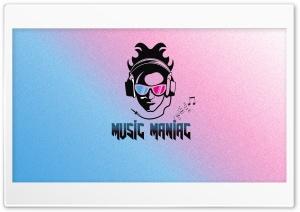 MUSIC MANIAC Ultra HD Wallpaper for 4K UHD Widescreen desktop, tablet & smartphone