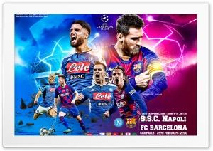 NAPOLI - FC BARCELONA CHAMPIONS LEAGUE Ultra HD Wallpaper for 4K UHD Widescreen desktop, tablet & smartphone