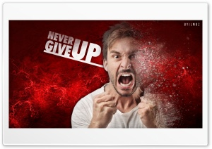 Never Give Up - Byilmaz HD Wide Wallpaper for 4K UHD Widescreen desktop & smartphone