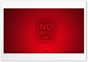 No Speed Limits HD Wide Wallpaper for 4K UHD Widescreen desktop & smartphone