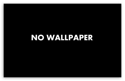 No Wallpaper ❤ 4K UHD Wallpaper for Wide 16:10 5:3 Widescreen WHXGA WQXGA WUXGA WXGA WGA ; 4K UHD 16:9 Ultra High Definition 2160p 1440p 1080p 900p 720p ; Standard 4:3 5:4 3:2 Fullscreen UXGA XGA SVGA QSXGA SXGA DVGA HVGA HQVGA ( Apple PowerBook G4 iPhone 4 3G 3GS iPod Touch ) ; Tablet 1:1 ; iPad 1/2/Mini ; Mobile 4:3 5:3 3:2 16:9 5:4 - UXGA XGA SVGA WGA DVGA HVGA HQVGA ( Apple PowerBook G4 iPhone 4 3G 3GS iPod Touch ) 2160p 1440p 1080p 900p 720p QSXGA SXGA ;