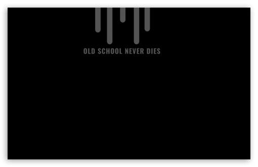 Old School Never Dies UltraHD Wallpaper for Wide 16:10 5:3 Widescreen WHXGA WQXGA WUXGA WXGA WGA ; 8K UHD TV 16:9 Ultra High Definition 2160p 1440p 1080p 900p 720p ; Standard 4:3 5:4 3:2 Fullscreen UXGA XGA SVGA QSXGA SXGA DVGA HVGA HQVGA ( Apple PowerBook G4 iPhone 4 3G 3GS iPod Touch ) ; Smartphone 16:9 3:2 5:3 2160p 1440p 1080p 900p 720p DVGA HVGA HQVGA ( Apple PowerBook G4 iPhone 4 3G 3GS iPod Touch ) WGA ; Tablet 1:1 ; iPad 1/2/Mini ; Mobile 4:3 5:3 3:2 16:9 5:4 - UXGA XGA SVGA WGA DVGA HVGA HQVGA ( Apple PowerBook G4 iPhone 4 3G 3GS iPod Touch ) 2160p 1440p 1080p 900p 720p QSXGA SXGA ;