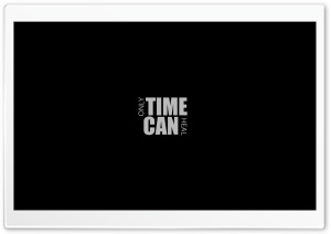 Only Time Can Heal HD Wide Wallpaper for Widescreen