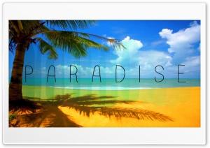 Paradise Ultra HD Wallpaper for 4K UHD Widescreen desktop, tablet & smartphone