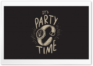 Party Time HD Wide Wallpaper for Widescreen