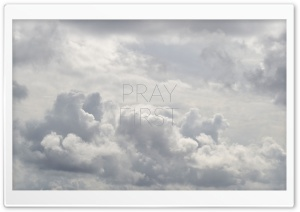 PRAY FIRST HD Wide Wallpaper for 4K UHD Widescreen desktop & smartphone