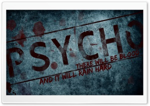 PSYCHO HD Wide Wallpaper for 4K UHD Widescreen desktop & smartphone
