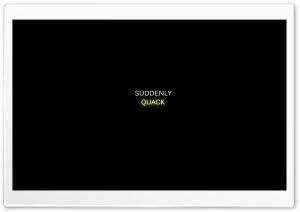 Quack HD Wide Wallpaper for Widescreen