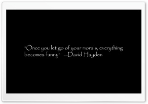 Quote by David Hayden HD Wide Wallpaper for 4K UHD Widescreen desktop & smartphone