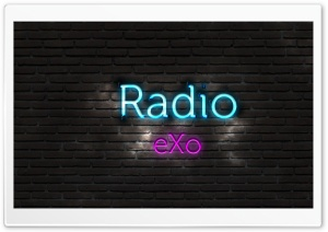 Radio eXo HD Wide Wallpaper for Widescreen