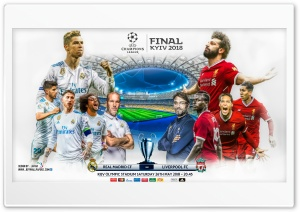 REAL MADRID - LIVERPOOL CHAMPIONS LEAGUE FINAL 2018 HD Wide Wallpaper for 4K UHD Widescreen desktop & smartphone